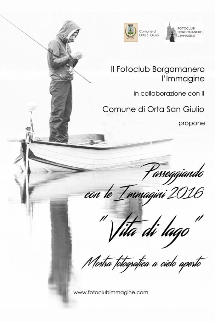 """Locandina Passeggiando con le Immagini 2016 - """"Vita di Lago"""""""
