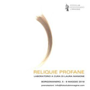 Reliquie Profane - Laboratorio fotografico con Laura Manione
